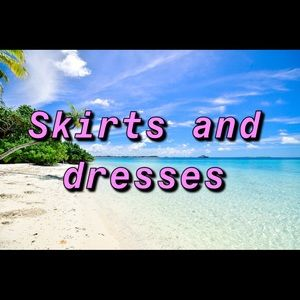 SKIRTS AND DRESSES START HERE